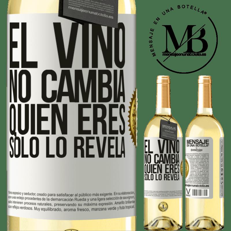 24,95 € Envío gratis | Vino Blanco Edición WHITE El Vino no cambia quien eres. Sólo lo revela Etiqueta Blanca. Etiqueta personalizable Vino joven Cosecha 2020 Verdejo
