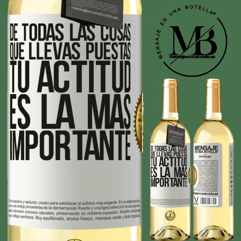 24,95 € Envío gratis | Vino Blanco Edición WHITE De todas las cosas que llevas puestas, tu actitud es la más importante Etiqueta Blanca. Etiqueta personalizable Vino joven Cosecha 2020 Verdejo