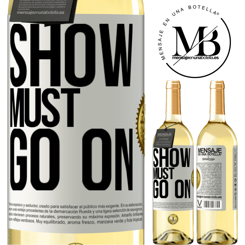24,95 € Free Shipping | White Wine WHITE Edition The show must go on White Label. Customizable label Young wine Harvest 2020 Verdejo