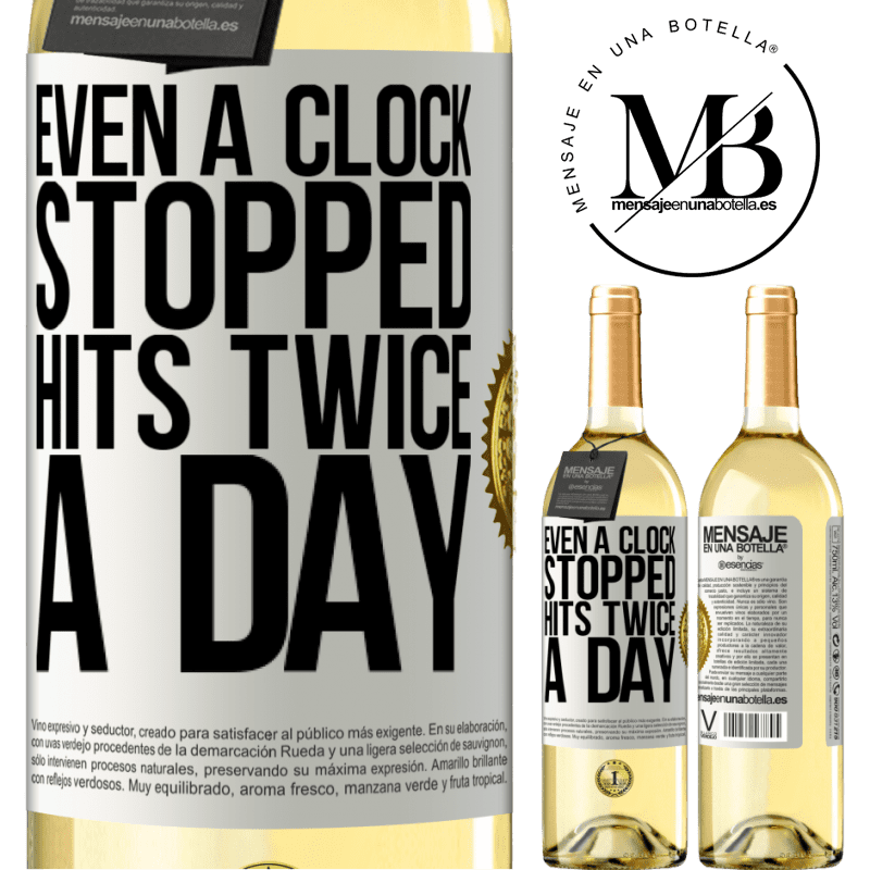 24,95 € Free Shipping | White Wine WHITE Edition Even a clock stopped hits twice a day White Label. Customizable label Young wine Harvest 2020 Verdejo