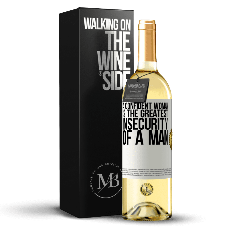24,95 € Free Shipping | White Wine WHITE Edition A confident woman is the greatest insecurity of a man White Label. Customizable label Young wine Harvest 2020 Verdejo