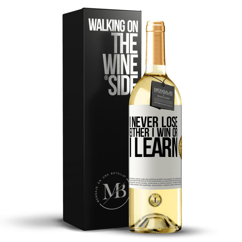 24,95 € Free Shipping   White Wine WHITE Edition I never lose. Either I win or I learn White Label. Customizable label Young wine Harvest 2020 Verdejo