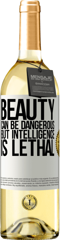 24,95 € Free Shipping   White Wine WHITE Edition Beauty can be dangerous, but intelligence is lethal White Label. Customizable label Young wine Harvest 2020 Verdejo