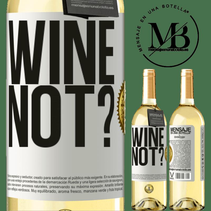 24,95 € Envoi gratuit | Vin blanc Édition WHITE Wine not? Étiquette Blanche. Étiquette personnalisable Vin jeune Récolte 2020 Verdejo