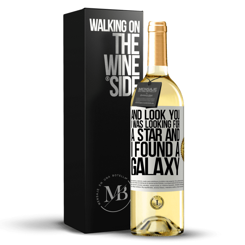 24,95 € Free Shipping | White Wine WHITE Edition And look you, I was looking for a star and I found a galaxy White Label. Customizable label Young wine Harvest 2020 Verdejo