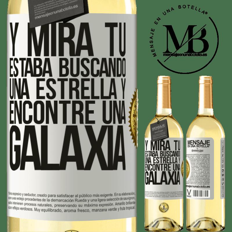 24,95 € Envío gratis   Vino Blanco Edición WHITE Y mira tú, estaba buscando una estrella y encontré una galaxia Etiqueta Blanca. Etiqueta personalizable Vino joven Cosecha 2020 Verdejo
