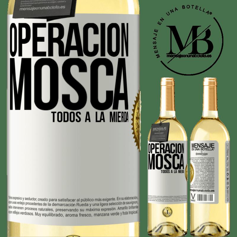 24,95 € Envío gratis | Vino Blanco Edición WHITE Operación mosca … todos a la mierda Etiqueta Blanca. Etiqueta personalizable Vino joven Cosecha 2020 Verdejo