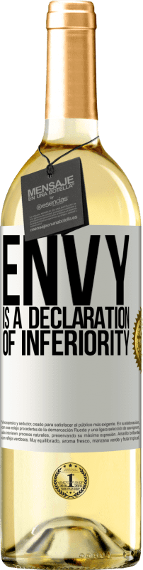 24,95 € Free Shipping   White Wine WHITE Edition Envy is a declaration of inferiority White Label. Customizable label Young wine Harvest 2020 Verdejo
