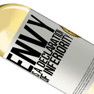 Unique & Personal Expressions. «Envy is a declaration of inferiority» WHITE Edition