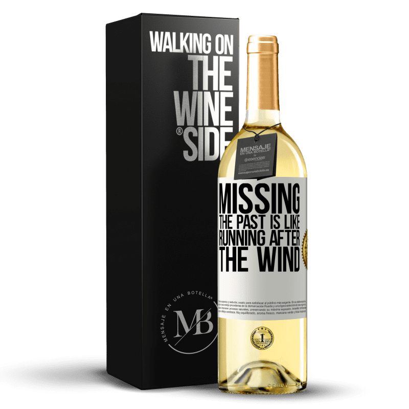 24,95 € Free Shipping   White Wine WHITE Edition Missing the past is like running after the wind White Label. Customizable label Young wine Harvest 2020 Verdejo
