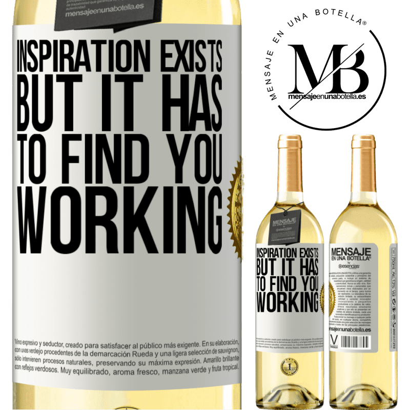 24,95 € Free Shipping   White Wine WHITE Edition Inspiration exists, but it has to find you working White Label. Customizable label Young wine Harvest 2020 Verdejo