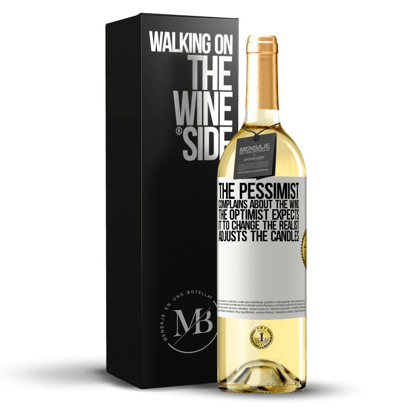 24,95 € Free Shipping | White Wine WHITE Edition The pessimist complains about the wind The optimist expects it to change The realist adjusts the candles White Label. Customizable label Young wine Harvest 2020 Verdejo
