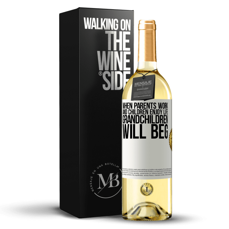 24,95 € Free Shipping | White Wine WHITE Edition When parents work and children enjoy life, grandchildren will beg White Label. Customizable label Young wine Harvest 2020 Verdejo