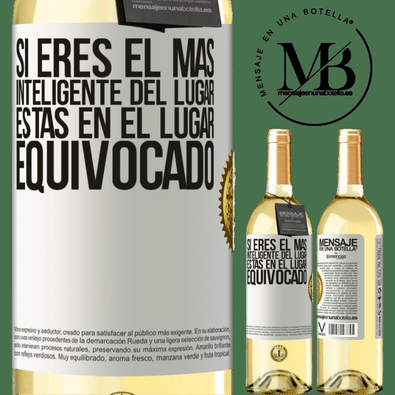 24,95 € Envío gratis | Vino Blanco Edición WHITE Si eres el más inteligente del lugar, estás en el lugar equivocado Etiqueta Blanca. Etiqueta personalizable Vino joven Cosecha 2020 Verdejo