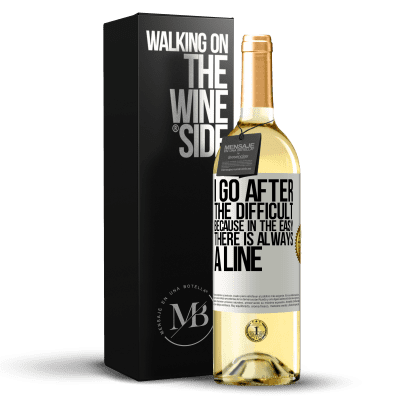 «I go after the difficult, because in the easy there is always a line» WHITE Edition