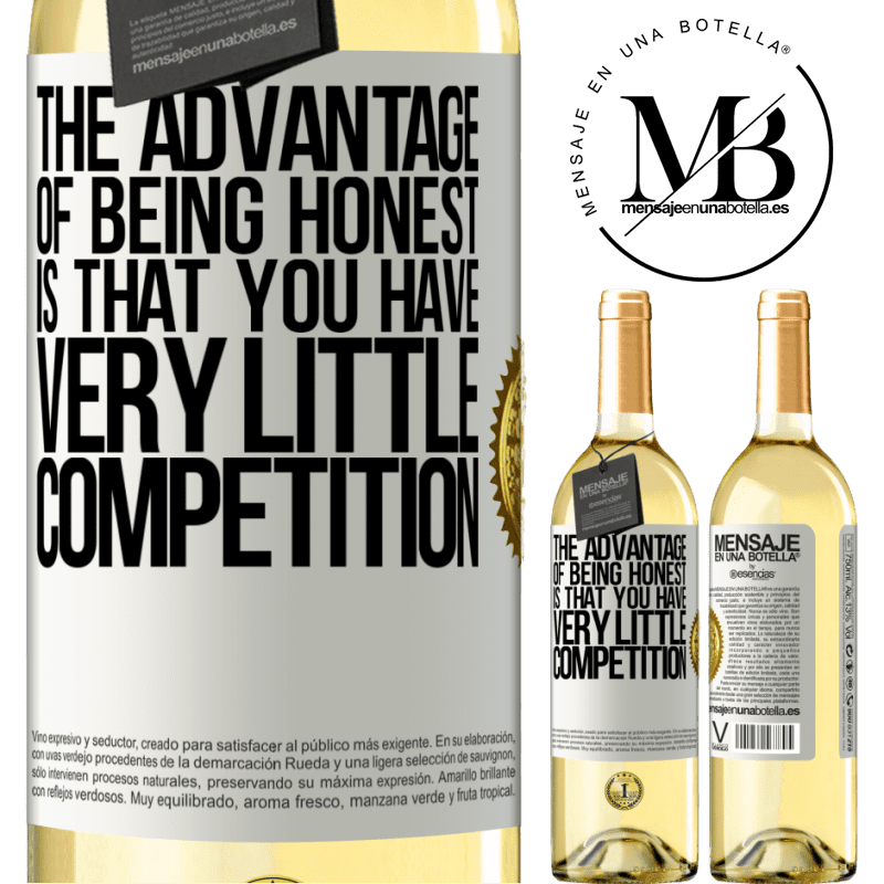 24,95 € Free Shipping | White Wine WHITE Edition The advantage of being honest is that you have very little competition White Label. Customizable label Young wine Harvest 2020 Verdejo