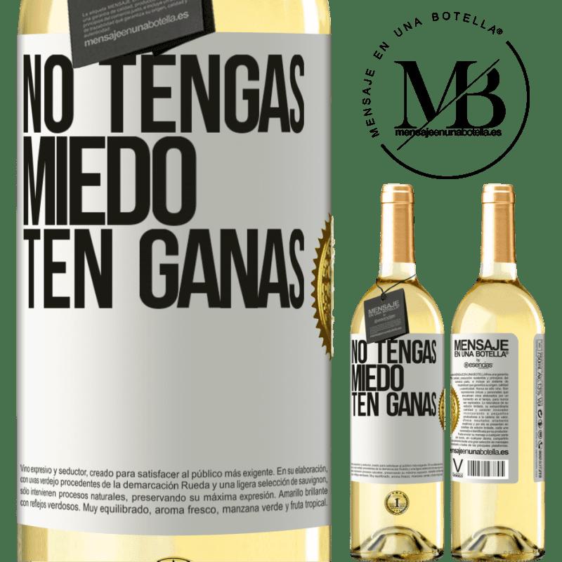 24,95 € Envoi gratuit | Vin blanc Édition WHITE N'ayez pas peur, sentez-vous comme ça Étiquette Blanche. Étiquette personnalisable Vin jeune Récolte 2020 Verdejo