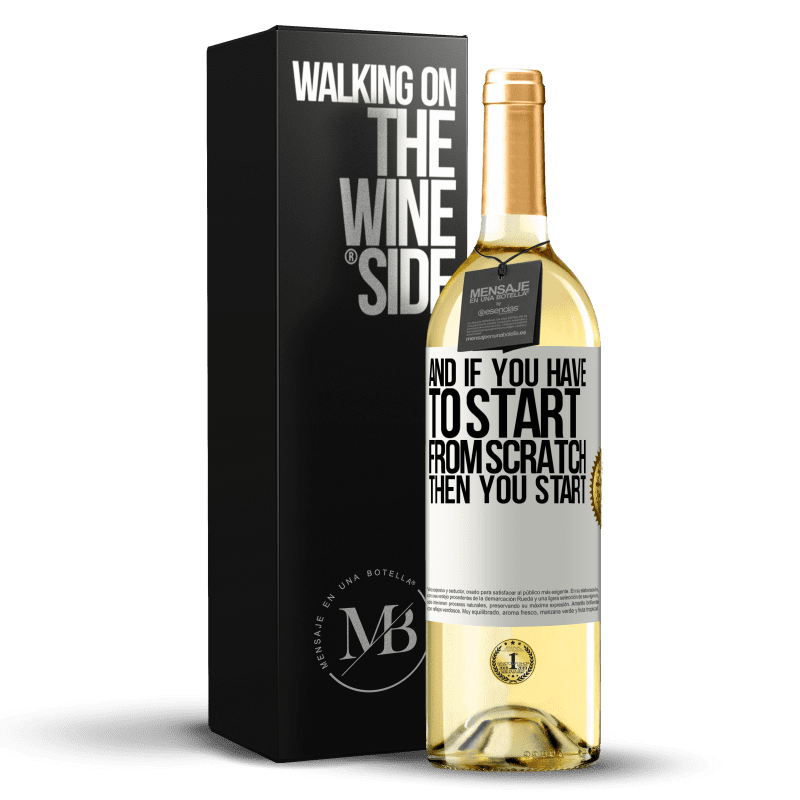 24,95 € Free Shipping   White Wine WHITE Edition And if you have to start from scratch, then you start White Label. Customizable label Young wine Harvest 2020 Verdejo