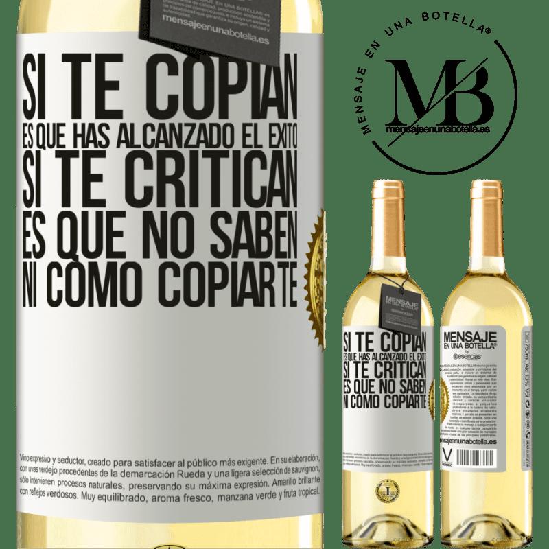 24,95 € Envío gratis | Vino Blanco Edición WHITE Si te copian, es que has alcanzado el éxito. Si te critican, es que no saben ni como copiarte Etiqueta Blanca. Etiqueta personalizable Vino joven Cosecha 2020 Verdejo