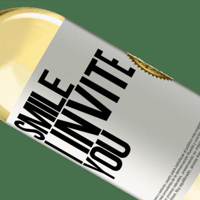 Unique & Personal Expressions. «Smile I invite you» WHITE Edition