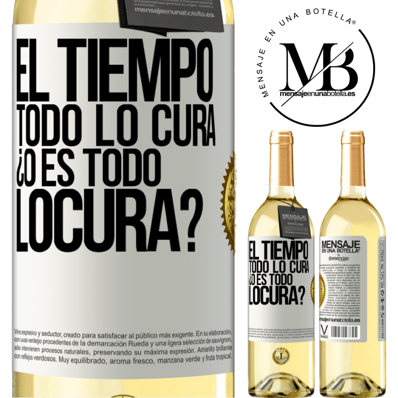 24,95 € Free Shipping | White Wine WHITE Edition El tiempo todo lo cura, ¿o es todo locura? White Label. Customizable label Young wine Harvest 2020 Verdejo