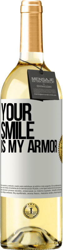 24,95 € Free Shipping | White Wine WHITE Edition Your smile is my armor White Label. Customizable label Young wine Harvest 2020 Verdejo
