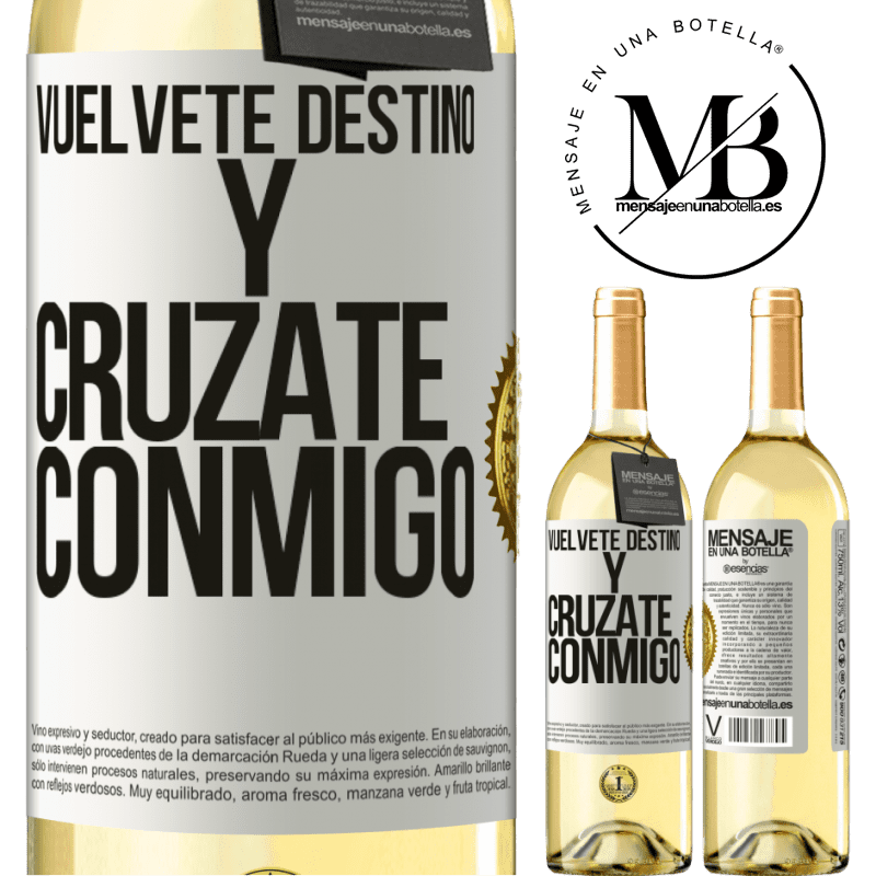 24,95 € Envoi gratuit | Vin blanc Édition WHITE Deviens le destin et croise avec moi Étiquette Blanche. Étiquette personnalisable Vin jeune Récolte 2020 Verdejo