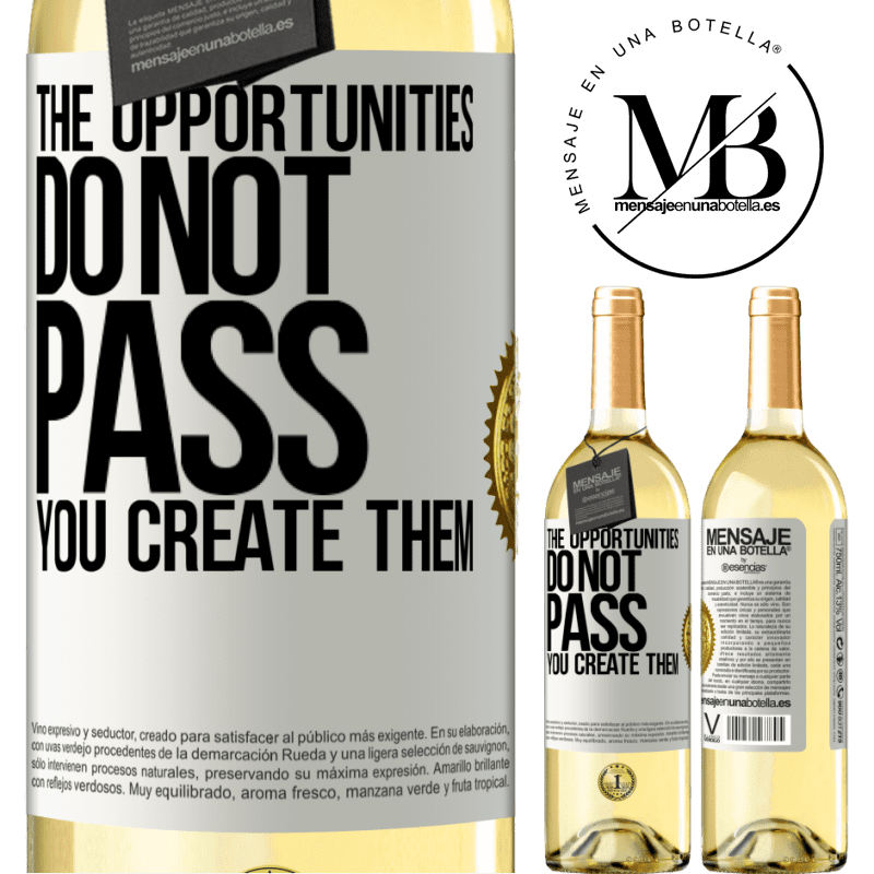 24,95 € Free Shipping | White Wine WHITE Edition The opportunities do not pass. You create them White Label. Customizable label Young wine Harvest 2020 Verdejo