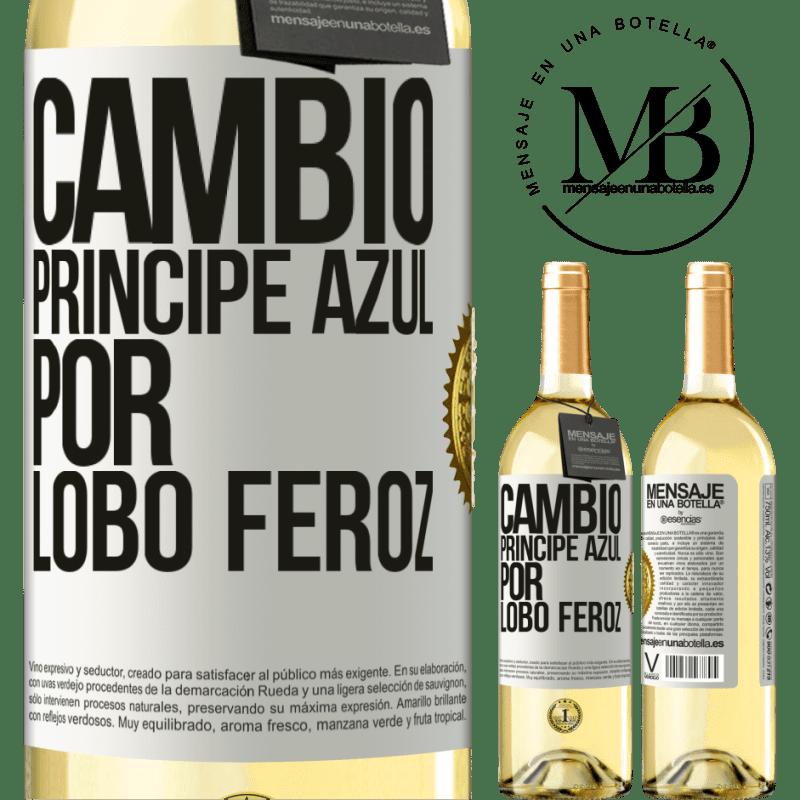 24,95 € Envío gratis | Vino Blanco Edición WHITE Cambio príncipe azul por lobo feroz Etiqueta Blanca. Etiqueta personalizable Vino joven Cosecha 2020 Verdejo