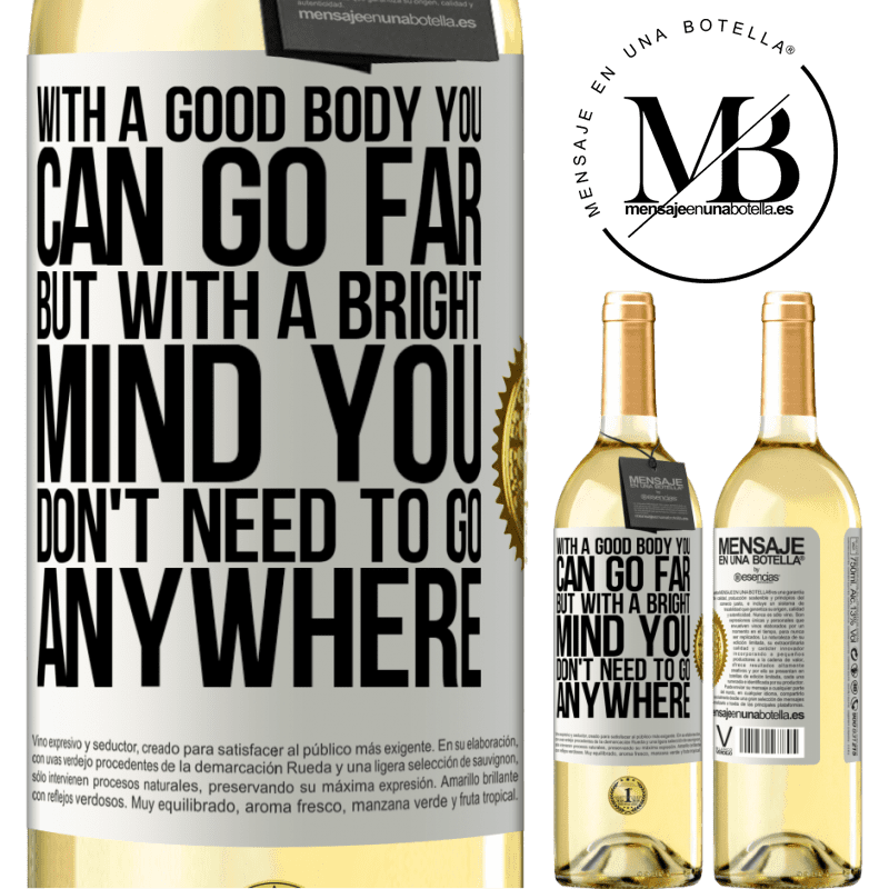 24,95 € Free Shipping   White Wine WHITE Edition With a good body you can go far, but with a bright mind you don't need to go anywhere White Label. Customizable label Young wine Harvest 2020 Verdejo