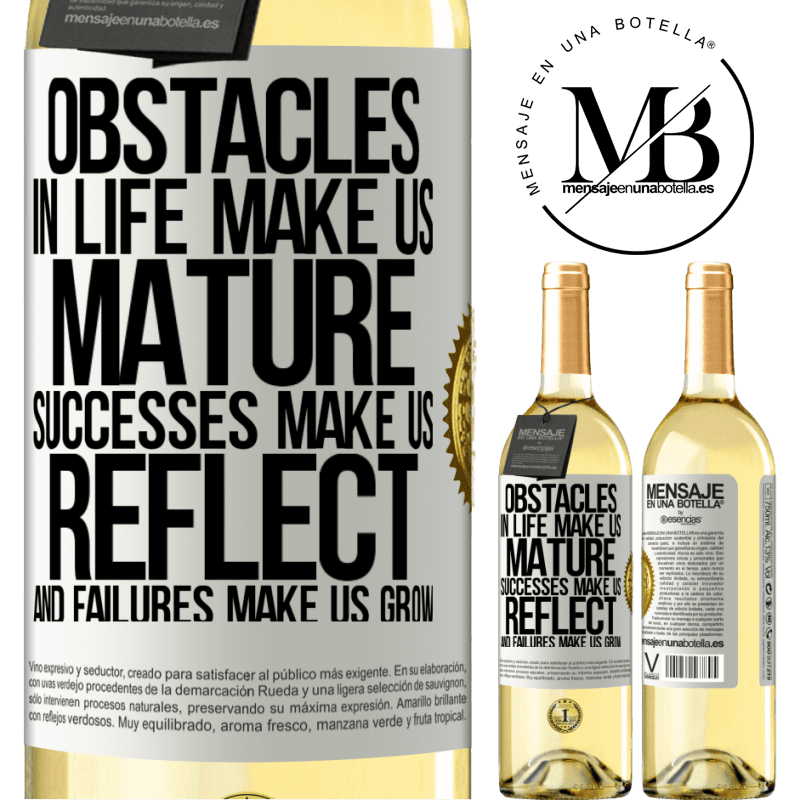 24,95 € Free Shipping | White Wine WHITE Edition Obstacles in life make us mature, successes make us reflect, and failures make us grow White Label. Customizable label Young wine Harvest 2020 Verdejo