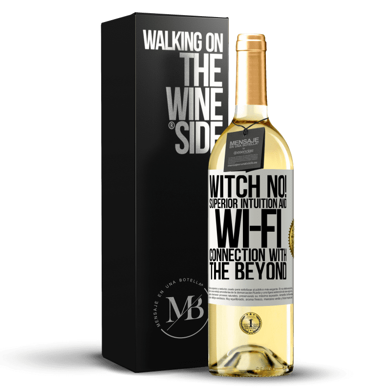 24,95 € Free Shipping   White Wine WHITE Edition witch no! Superior intuition and Wi-Fi connection with the beyond White Label. Customizable label Young wine Harvest 2020 Verdejo