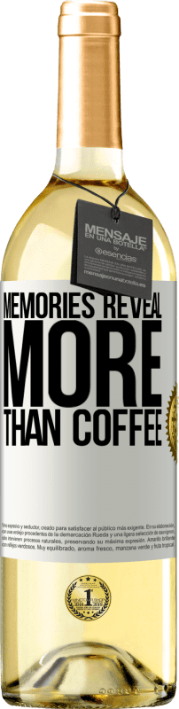 24,95 € Free Shipping | White Wine WHITE Edition Memories reveal more than coffee White Label. Customizable label Young wine Harvest 2020 Verdejo