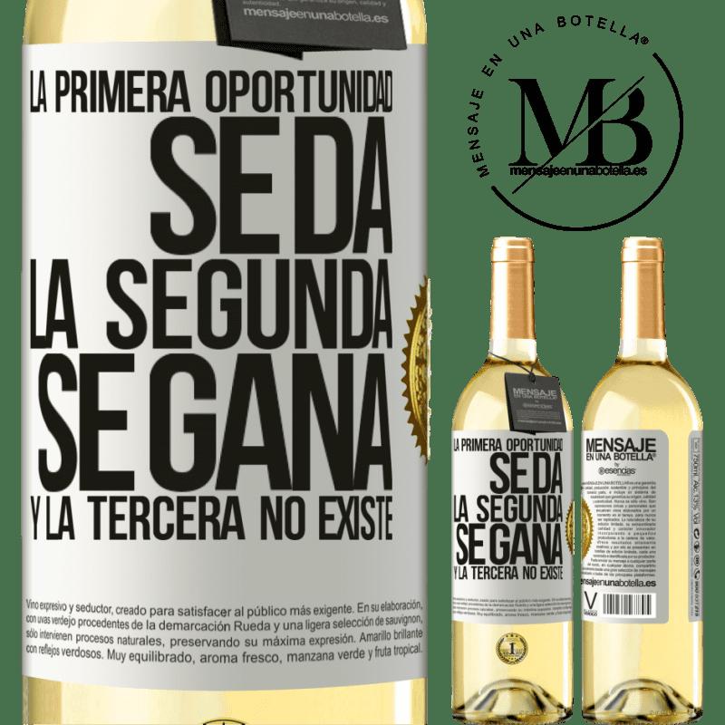 24,95 € Envoi gratuit | Vin blanc Édition WHITE La première opportunité est donnée, la seconde est gagnée et la troisième n'existe pas Étiquette Blanche. Étiquette personnalisable Vin jeune Récolte 2020 Verdejo