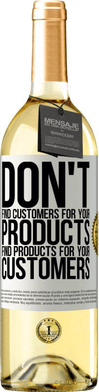 24,95 € Free Shipping   White Wine WHITE Edition Don't find customers for your products, find products for your customers White Label. Customizable label Young wine Harvest 2020 Verdejo