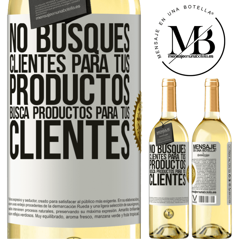 24,95 € Envío gratis | Vino Blanco Edición WHITE No busques clientes para tus productos, busca productos para tus clientes Etiqueta Blanca. Etiqueta personalizable Vino joven Cosecha 2020 Verdejo