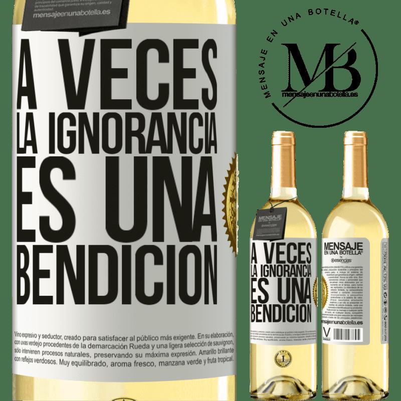 24,95 € Envío gratis   Vino Blanco Edición WHITE A veces la ignorancia es una bendición Etiqueta Blanca. Etiqueta personalizable Vino joven Cosecha 2020 Verdejo