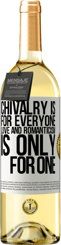 24,95 € Free Shipping | White Wine WHITE Edition Chivalry is for everyone. Love and romanticism is only for one White Label. Customizable label Young wine Harvest 2020 Verdejo