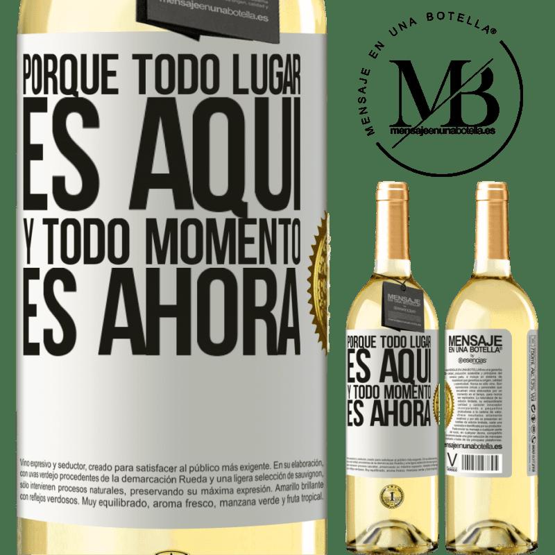 24,95 € Envío gratis | Vino Blanco Edición WHITE Porque todo lugar es aquí y todo momento es ahora Etiqueta Blanca. Etiqueta personalizable Vino joven Cosecha 2020 Verdejo