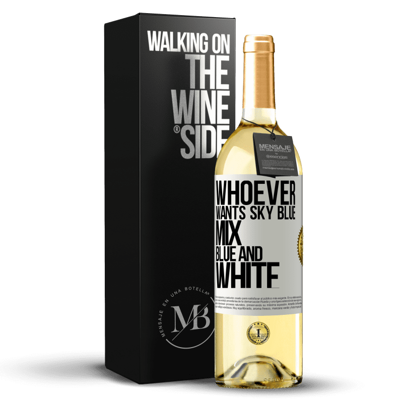 24,95 € Free Shipping   White Wine WHITE Edition Whoever wants sky blue, mix blue and white White Label. Customizable label Young wine Harvest 2020 Verdejo