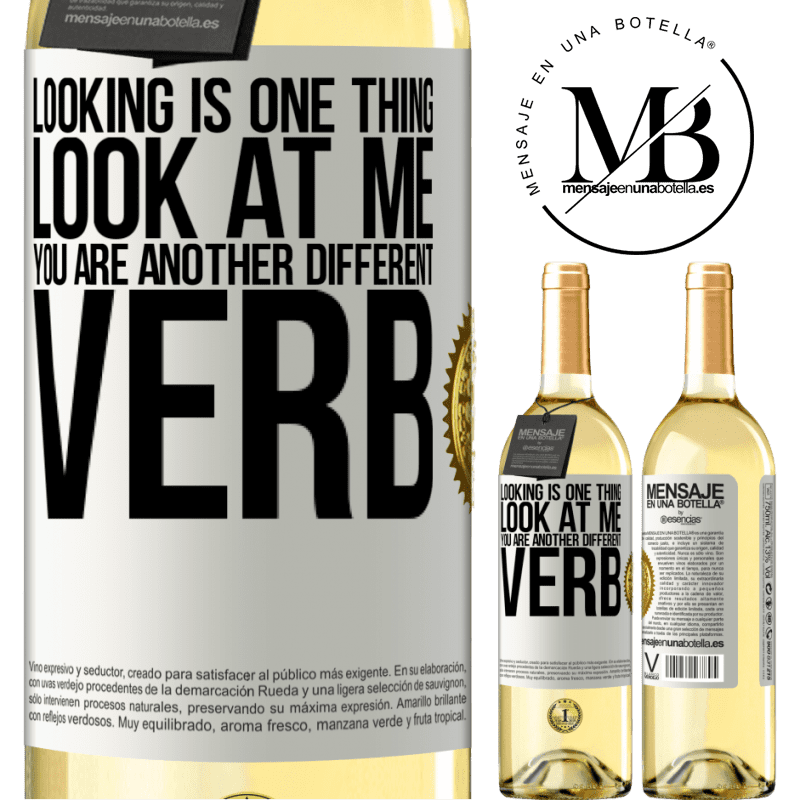 24,95 € Free Shipping | White Wine WHITE Edition Looking is one thing. Look at me, you are another different verb White Label. Customizable label Young wine Harvest 2020 Verdejo