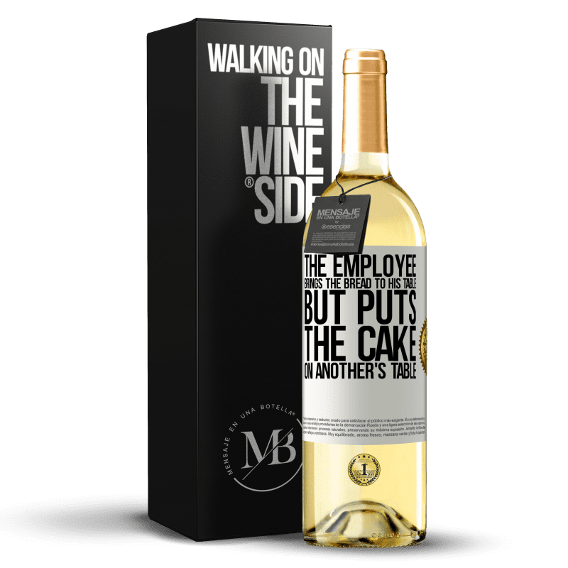 24,95 € Free Shipping | White Wine WHITE Edition The employee brings the bread to his table, but puts the cake on another's table White Label. Customizable label Young wine Harvest 2020 Verdejo