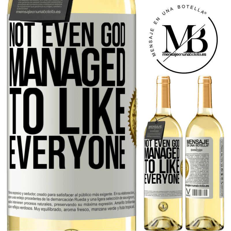24,95 € Free Shipping   White Wine WHITE Edition Not even God managed to like everyone White Label. Customizable label Young wine Harvest 2020 Verdejo