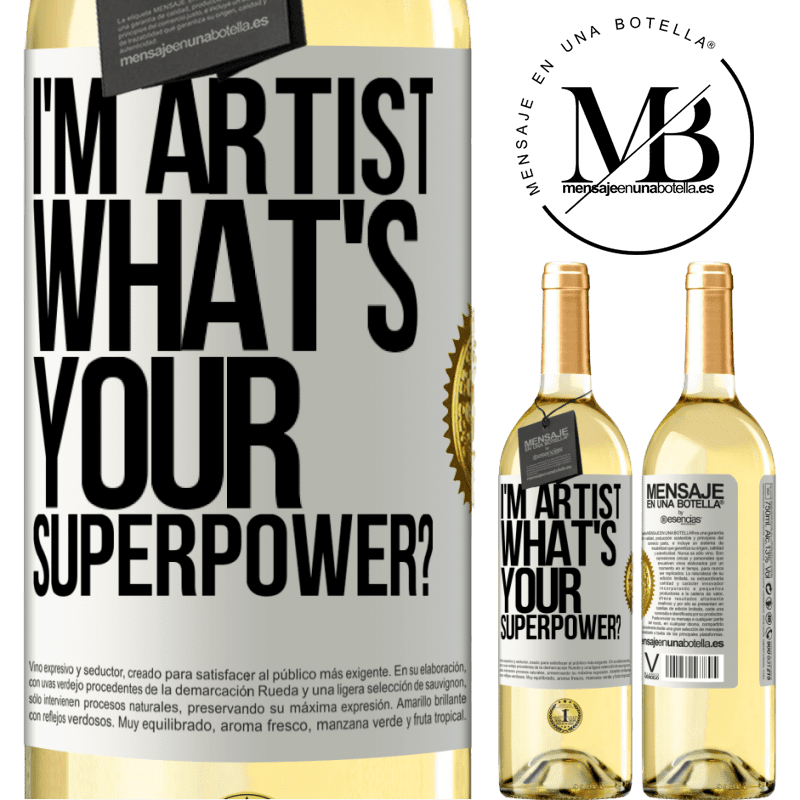 24,95 € Free Shipping | White Wine WHITE Edition I'm artist. What's your superpower? White Label. Customizable label Young wine Harvest 2020 Verdejo
