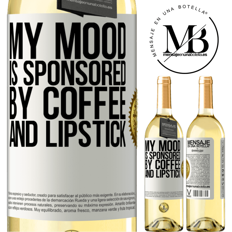 24,95 € Free Shipping | White Wine WHITE Edition My mood is sponsored by coffee and lipstick White Label. Customizable label Young wine Harvest 2020 Verdejo
