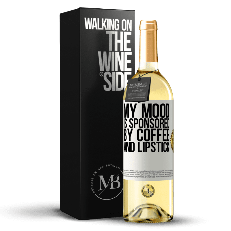 24,95 € Free Shipping   White Wine WHITE Edition My mood is sponsored by coffee and lipstick White Label. Customizable label Young wine Harvest 2020 Verdejo