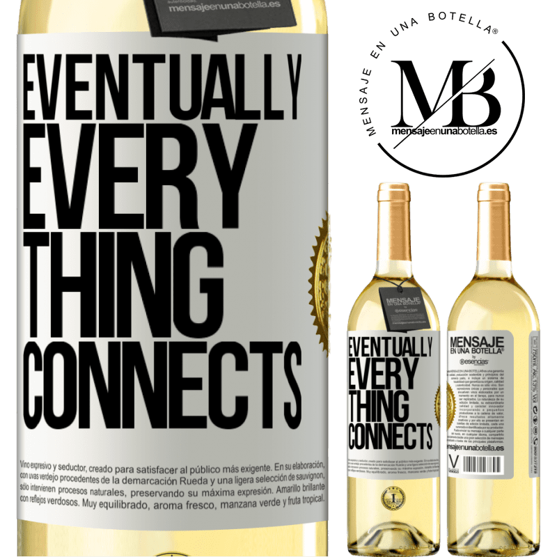 24,95 € Free Shipping | White Wine WHITE Edition Eventually, everything connects White Label. Customizable label Young wine Harvest 2020 Verdejo