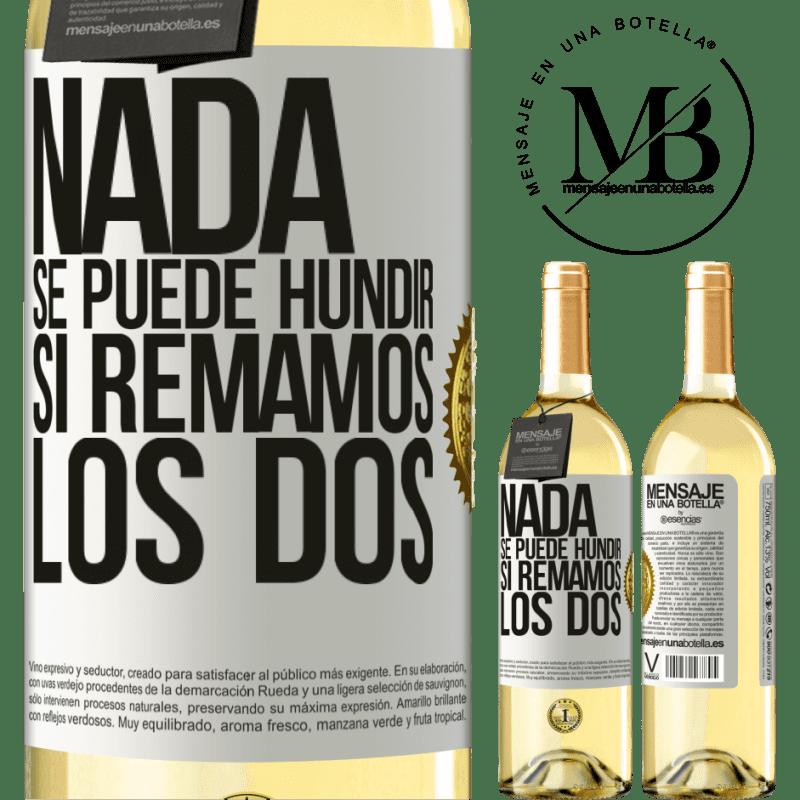 24,95 € Envoi gratuit | Vin blanc Édition WHITE Rien ne peut couler si nous pagayons les deux Étiquette Blanche. Étiquette personnalisable Vin jeune Récolte 2020 Verdejo