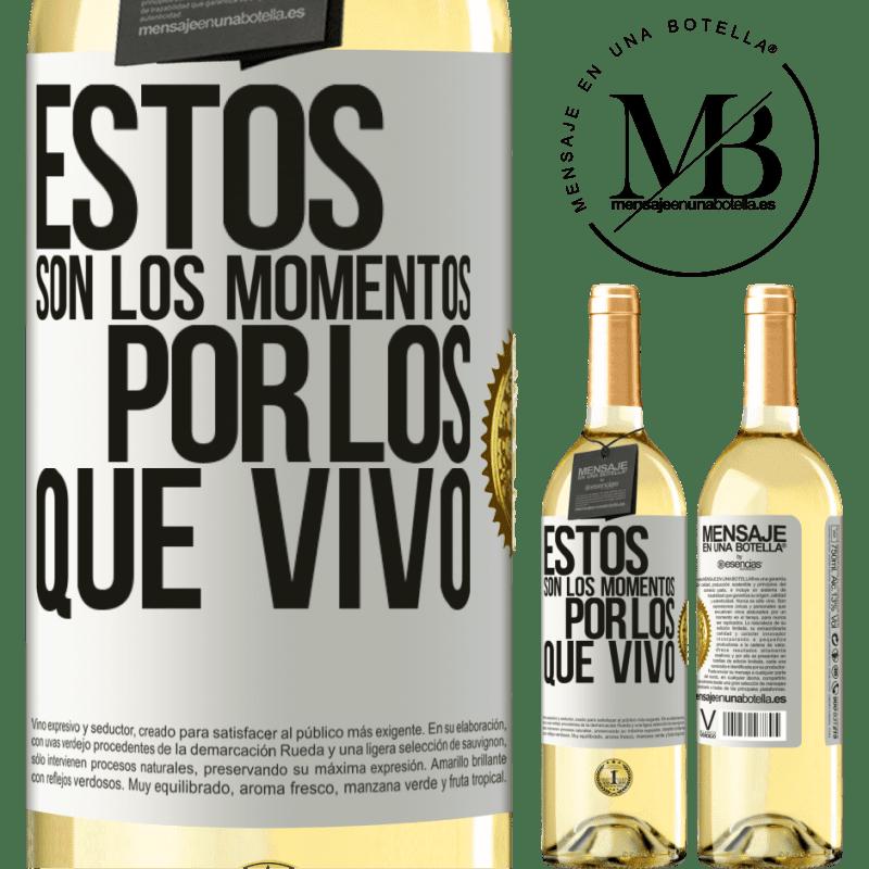 24,95 € Envoi gratuit | Vin blanc Édition WHITE Ce sont les moments pour lesquels je vis Étiquette Blanche. Étiquette personnalisable Vin jeune Récolte 2020 Verdejo