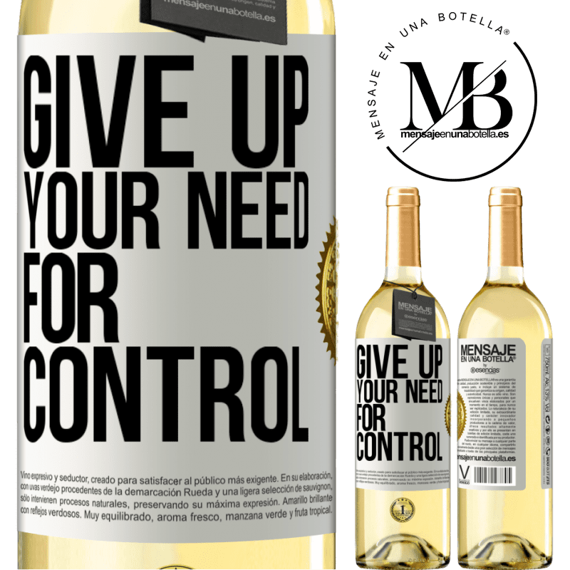 24,95 € Free Shipping   White Wine WHITE Edition Give up your need for control White Label. Customizable label Young wine Harvest 2020 Verdejo